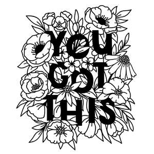 you got this quote in flower bouquet