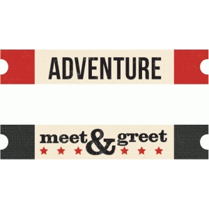 adventure, meet&greet labels