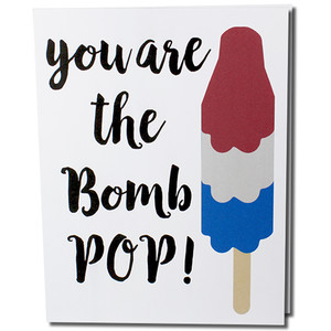 you are the bomb pop