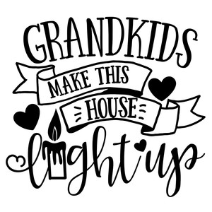 grandkids make this house light up