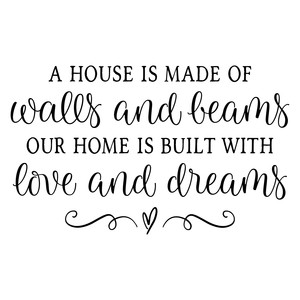 a house is made of walls and beams
