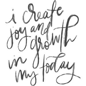 i create joy in my today
