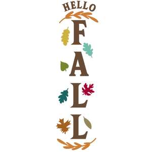 hello fall vertical sign