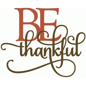be thankful - layered phrase