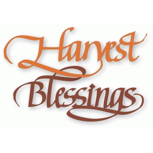 harvest blessings - calligraphy