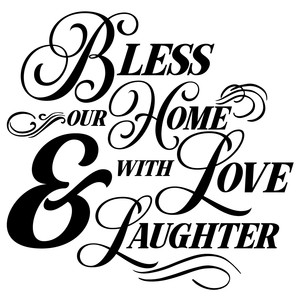 bless our home quote