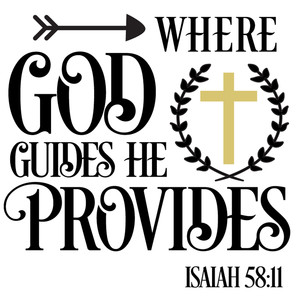 god guides he provides