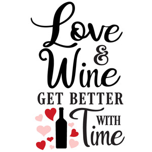 love & wine better time