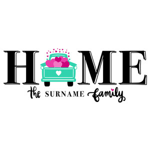 home heart truck family sign