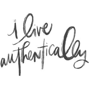 i live authentically