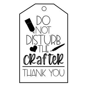 do not disturb the crafter