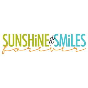 sunshine & smiles forever