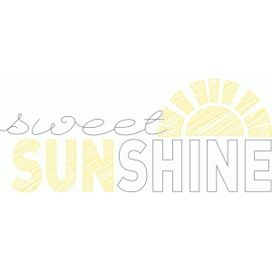 sweet sunshine