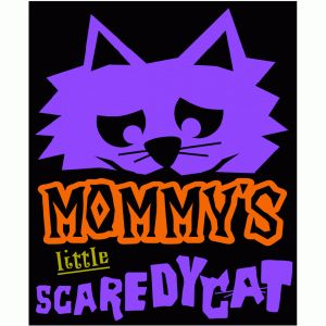 mommy's little scaredy cat