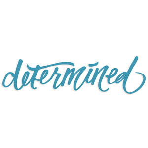 scripted: determined