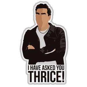 i have asked you thrice quote