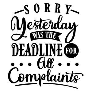 yesterday deadline for complaints