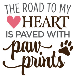 road to my heart paw prints phrase