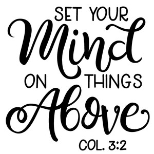 set mind things above