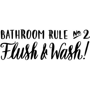 bathroom rule no 2