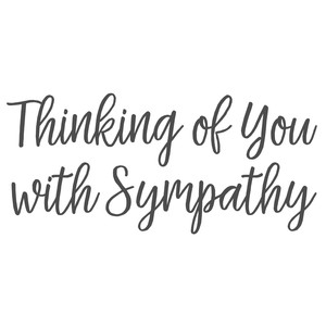 thinking of you with sympathy