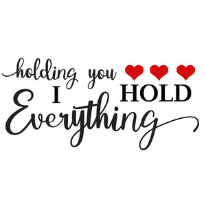 holding you hold everything
