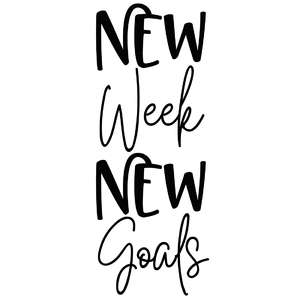 new week new goals quote