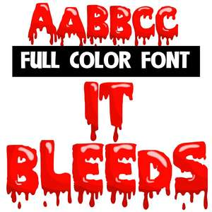 it bleeds color font