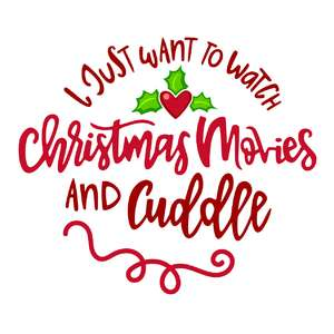 christmas movies and cuddle