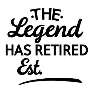 the legend has retired est.