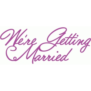 we're getting married loopy script