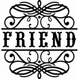 friend flourish vinyl phrase