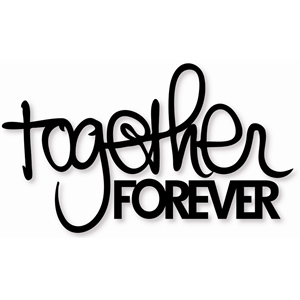word: together forever