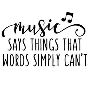 music says things words can't phrase