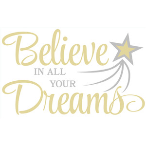 believe in all your dreams