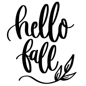 hello fall autumn phrase