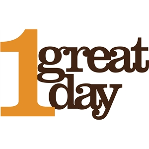 '1 great day' phrase