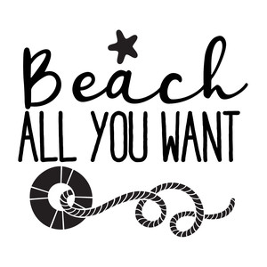 beach all you want