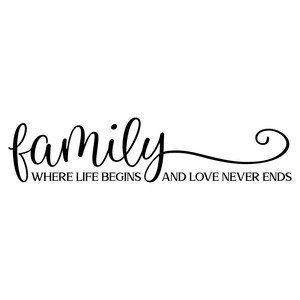 where life begins and love never ends