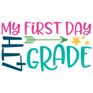 my first day 4th grade arrow quote