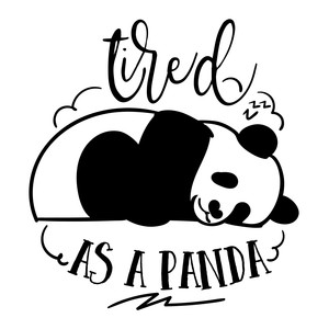tired as a panda