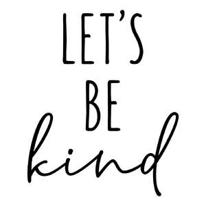 let's be kind phrase