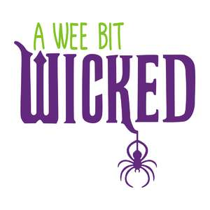 wee bit wicked