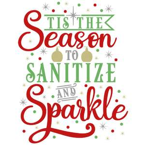 tis season to sanitize and sparkle