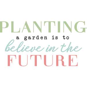 planting a garden is...