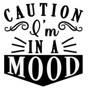 caution in a mood