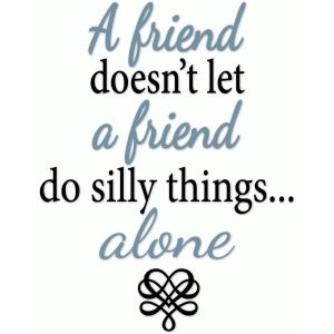 silly friends phrase