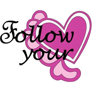 follow your heart phrase