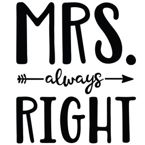 mrs always right arrow quote