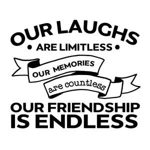 our laughs are limitless